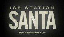 Sam & Max Season 2 Episode 1: Ice Station Santa filmato #2