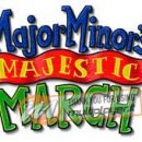 Major Minor's Majestic March - Trucchi