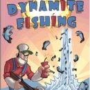 Una pesca esplosiva