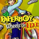 PaperBoy Wheels on Fire