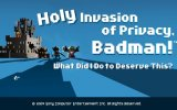 Annunciato Holy Invasion of Privacy Badman: What Did I Do to Deserve This per PSP