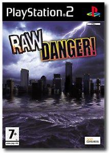 Raw Danger (Disaster Report) per PlayStation 2