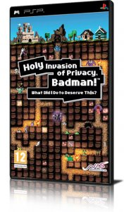 Holy Invasion of Privacy, Badman! What Did I Do To Deserve This? per PlayStation Portable