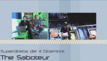 The Saboteur - Superdiretta del 4 Dicembre 2009