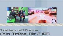 Colin McRae: DIRT 2 - Superdiretta del 9 Dicembre 2009