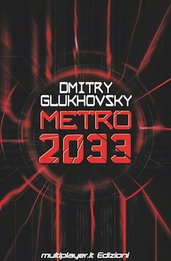 Metro 2033, il romanzo in Italia