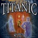 Hidden Mysteries: Titanic - Trucchi
