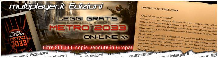 Il romanzo di Metro 2033 gratis con Multiplayer.it Edizioni!
