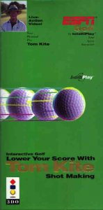 Lower Your Score with Tom Kite--Shot Making per 3DO
