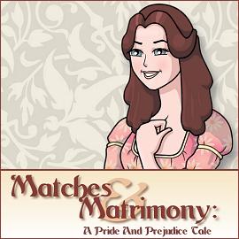 Matches and Matrimony: A Pride and Prejudice Tale per PC Windows