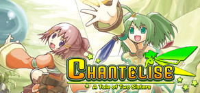 Chantelise - A Tale of Two Sisters per PC Windows