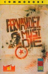 Fernandez Must Die per Commodore 64