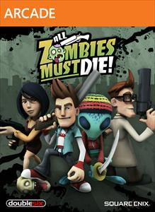 All Zombies Must Die! per Xbox 360