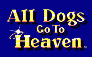 All Dogs Go To Heaven per PC MS-DOS