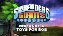 Skylanders Giants - Intervista a Toys for Bob