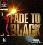 Fade To Black per PlayStation
