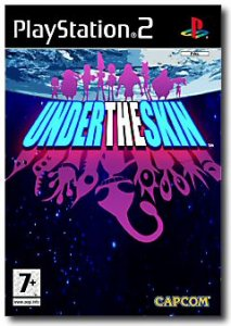 Under the Skin per PlayStation 2