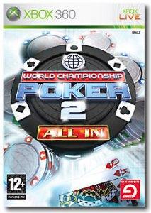 World Championship Poker 2 All In per Xbox 360