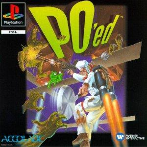 PO'ed per PlayStation