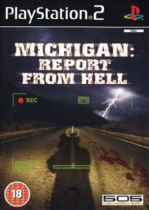 Michigan: Report From Hell per PlayStation 2