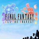 Final Fantasy: All the Bravest arriva oggi su App Store