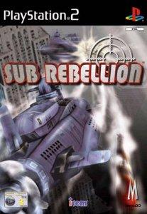 Sub Rebellion per PlayStation 2