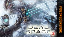Dead Space 3 - Videorecensione
