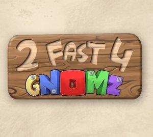 2 Fast 4 Gnomz per Nintendo 3DS