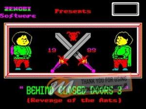 Behind Closed Doors 3: Revenge of the Ants per Sinclair ZX Spectrum