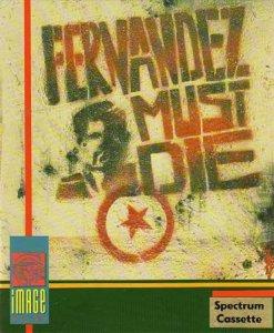 Fernandez Must Die per Sinclair ZX Spectrum