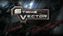 Strike Vector - Trailer del gameplay