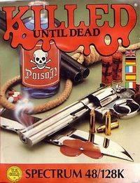 Killed Until Dead per Sinclair ZX Spectrum