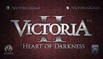 Victoria II: Heart of Darkness - Il trailer di lancio