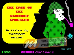 The Case of the Beheaded Smuggler per Sinclair ZX Spectrum