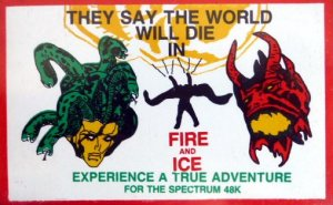 They Say the World Will Die in Fire and Ice per Sinclair ZX Spectrum