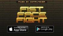 Fist Face Fight - Trailer