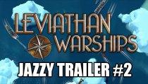 Leviathan: Warships - Trailer di presentazione