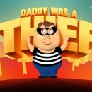 Daddy was a Thief disponibile su App Store e Google Play