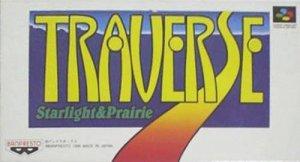 Traverse: Starlight & Prairie per Super Nintendo Entertainment System