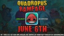 Quadropus Rampage - Trailer di lancio