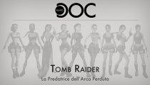 Tomb Raider: La predatrice dell'arca perduta - Punto Doc
