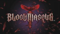 Bloodmasque - Trailer di lancio