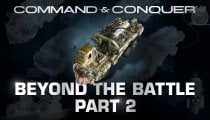 Command & Conquer - Diario di sviluppo Beyond the Battle: Parte 2
