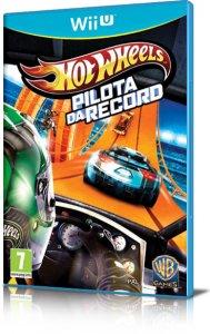 Hot Wheels: Pilota da Record per Nintendo Wii U