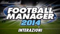 Football Manager 14 - Diario sulle interazioni di gioco