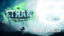 Ethan: Meteor Hunter - Trailer di debutto
