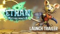 Ethan: Meteor Hunter - Il trailer di lancio