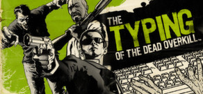 The Typing of the Dead: Overkill per PC Windows
