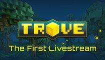 Trove - Il primo livestream