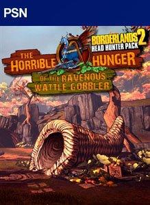 Borderlands 2: The Horrible Hunger of the Ravenous Wattle Gobbler per PlayStation 3